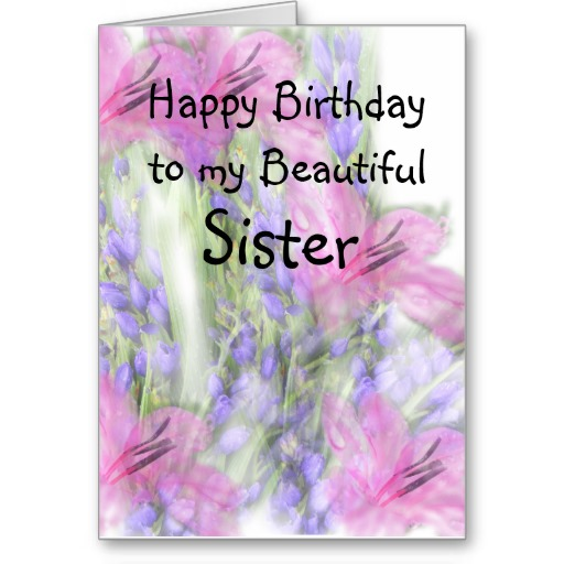 birthday wishes to my sister greeting cards ; Happy-Birthday-To-My-Beautiful-Sister-Greeting-Card