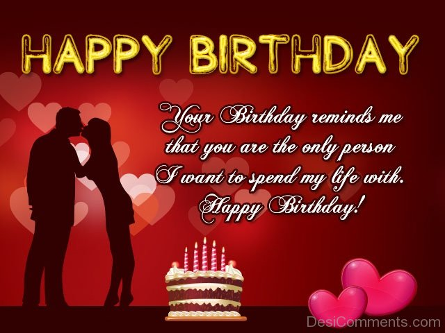 birthday wishes wallpaper for lover ; Happy-Birthday-Your-Birthday-Reminds-Me-That-You-Are-Only-Person-Happy-Birthday