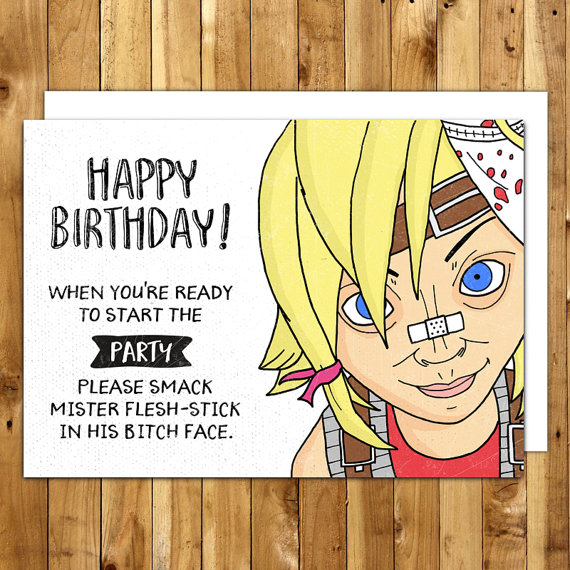borderlands birthday card ; 1aba8c28a2482469e7421ae9b4513e7f