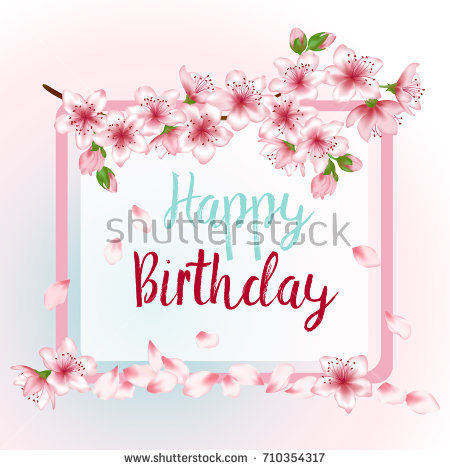 borders for birthday greeting cards ; stock-photo-happy-birthday-greeting-card-template-with-blooming-tree-branch-and-flying-petals-illustration-710354317