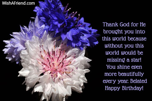 christian thank you message for birthday greetings ; 103-belated-birthday-wishes