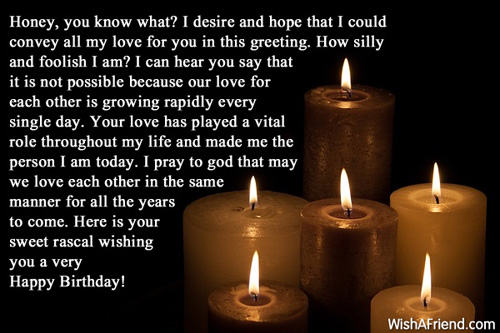 convey birthday wishes message ; Honey-You-Know-What-I-Desire-And-Hope-That-I-Could-Convey-All-My-Love-For-You-In-This-Greeting-Wishing-You-A-Very-Happy-Birthday