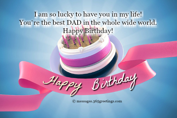convey birthday wishes message ; birthday-wishes-for-your-dad