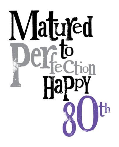 free 80th birthday clipart ; 80-matured-to-perfection-80th-birthday-card-3001218-0-1344698261000