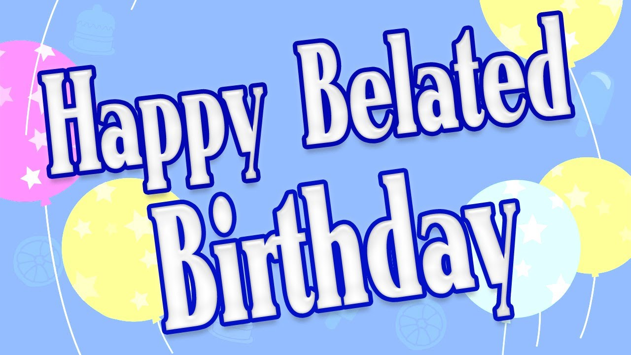 free clipart belated birthday wishes ; Happy-Belated-Birthday