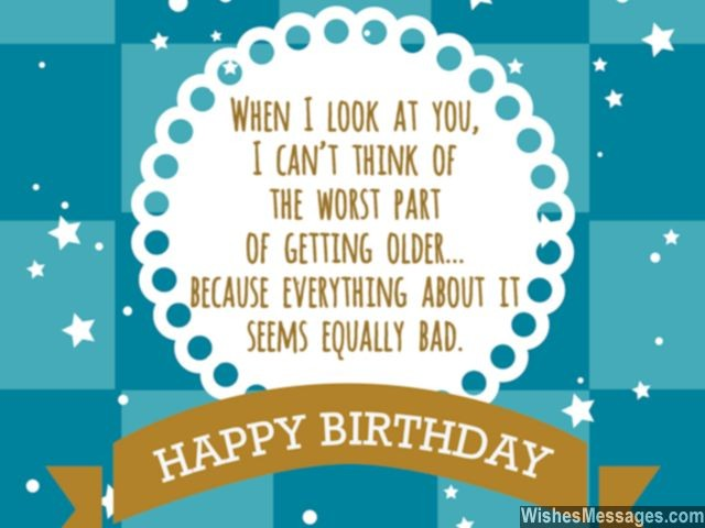 funny birthday card quotes ; Funny-birthday-quote-to-make-fun-of-turning-older-640x480