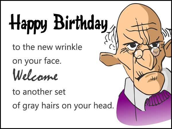 funny happy birthday wishes message ; a7f6c27418d78eb06e7755ef34bfe456