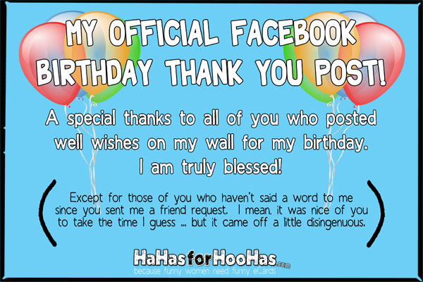 funny thank you message for birthday wishes on facebook ; 88b9108b832c408af22534090956d405