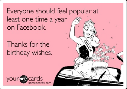 funny thank you message for birthday wishes on facebook ; 9f1e5f2983bba9456a60e2b77a46ffbb