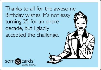 funny thank you message for birthday wishes on facebook ; b44e0fec886baa1195d7619d54f3625a