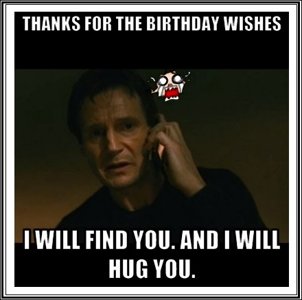 funny thank you message for birthday wishes on facebook ; birthday-thanks-friends-meme