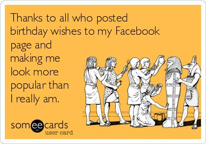 funny thank you message for birthday wishes on facebook ; db3c716bbb493b2412ee1ef252d601be