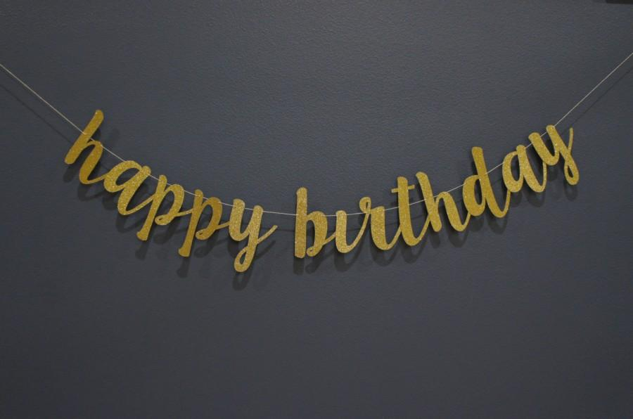 gold happy birthday sign ; happy-birthday-customizable-personalized-gold-glitter-script-banner-sign-birthday-party-sparkly-banner-premium-double-backing
