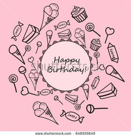good birthday card drawings ; stock-vector-happy-birthday-card-children-s-drawings-of-sweets-vector-illustration-648555649