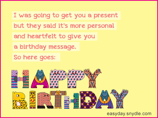 good birthday greeting messages ; funny-birthday-wishes