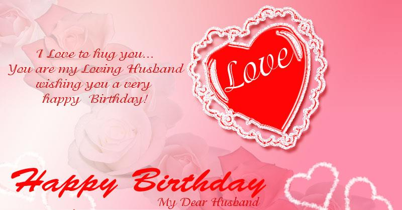 greeting cards for birthday wishes to husband ; ae7bd1fd8e9bce99f88a5ee9db2d341f