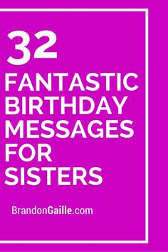 greeting message for sister birthday ; 8197429a9aac63ef7b8d9dde38e27957
