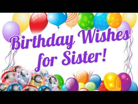 greeting message for sister birthday ; hqdefault