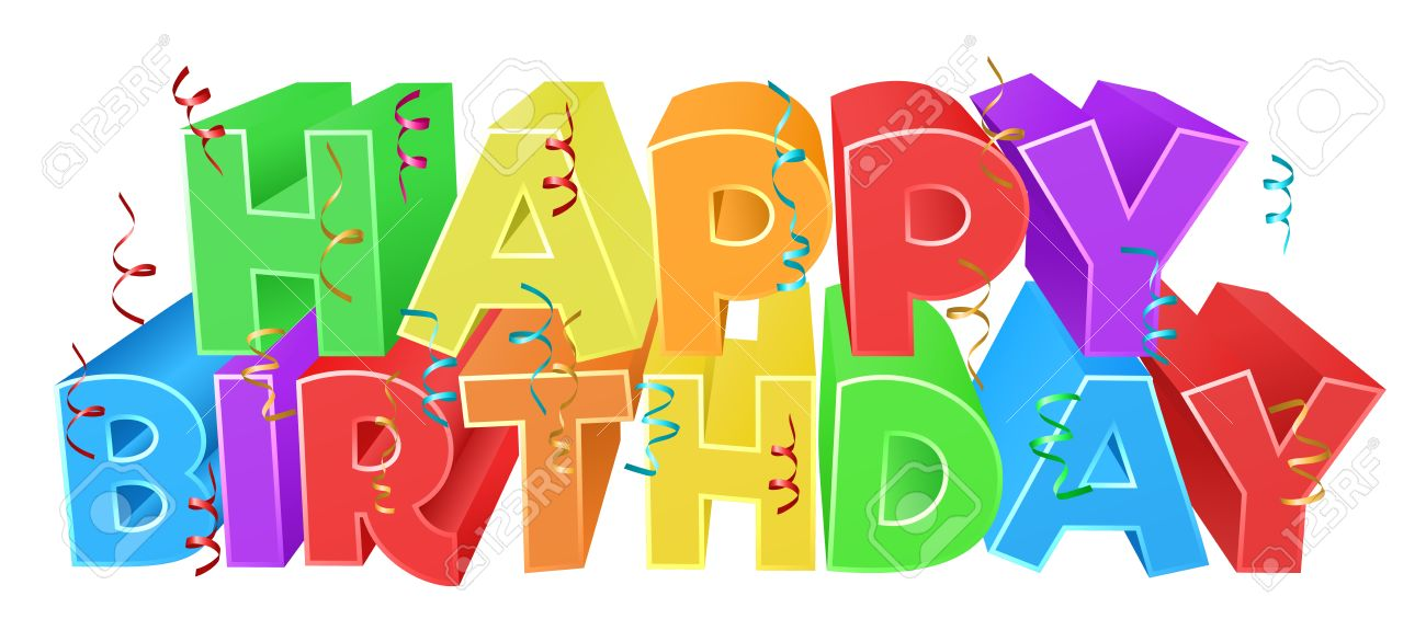happy bday sign ; 69606136-a-happy-birthday-bright-color-word-text-sign-with-confetti-streamers