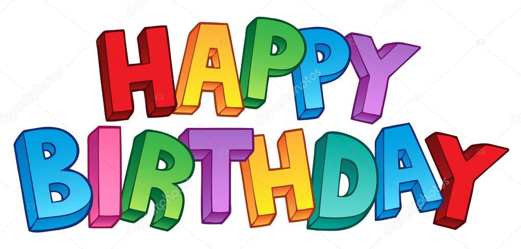 happy bday sign ; depositphotos_8153749-stock-illustration-happy-birthday-big-sign-1