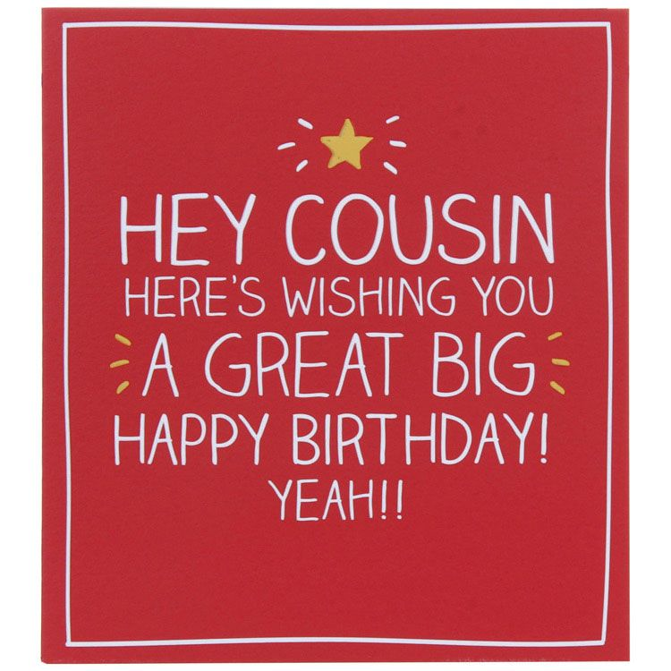 happy birthday cousin images and quotes ; 16b85c67e2e5a96004e6a8281043cd4b