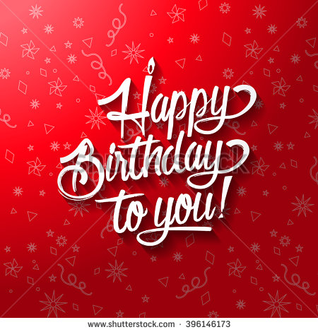 happy birthday greeting card design ; stock-vector-happy-birthday-to-you-lettering-text-vector-illustration-birthday-greeting-card-design-396146173