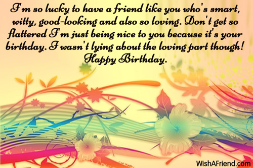 happy birthday greeting message for friend ; 811-humorous-birthday-wishes