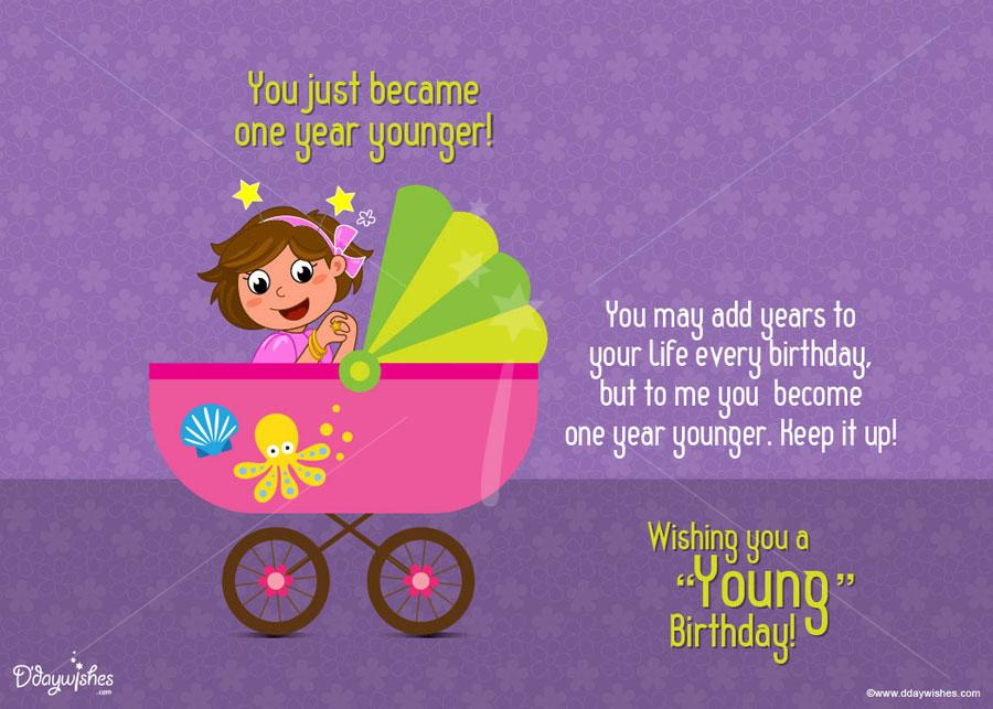 happy birthday greeting message for friend ; became-one-year-younger-friend-birthday