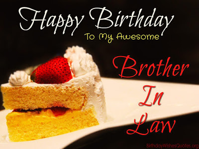 happy birthday images and quotes ; happy-birthday-brother-in-law