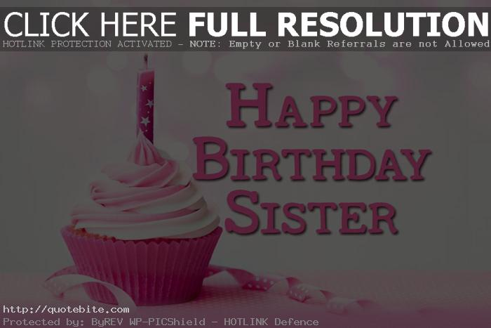 happy birthday images and quotes ; happy-birthday-quotes-wishes-sms-messages-sister-01