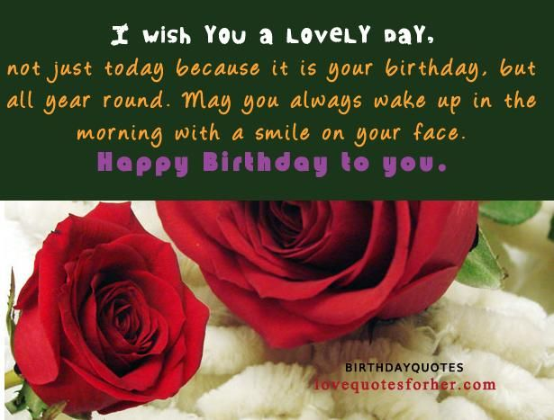 happy birthday images and quotes ; love-quotes-37-happy-birthday-quotes-for-her-luv-you-and-have-a-wonderful-birthday