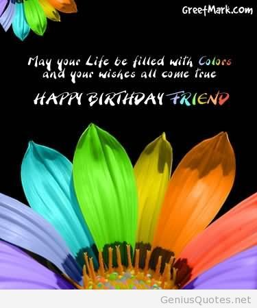 happy birthday images for friend with quote ; happy-birthday-friend-colorful-graphic
