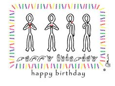 happy birthday in sign language pictures ; 706ac0b2888ca4270fdcbbc6c72b618a--birthday-cards-happy-birthday