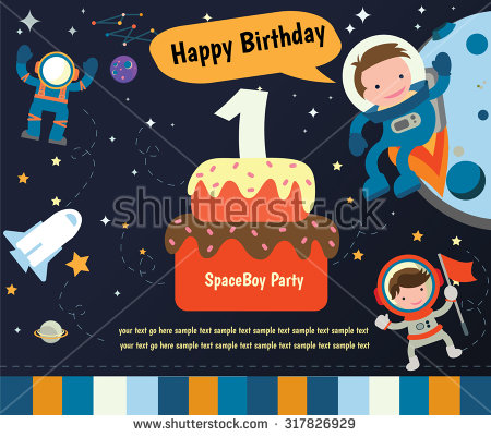 happy birthday invitation card design ; stock-vector-happy-birthday-invitation-card-design-spaceman-and-planet-317826929