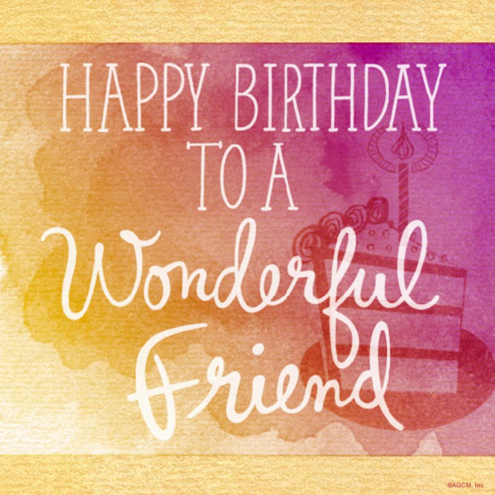 happy birthday message for a friend images ; 01122015_birthday_friend_BLG_BMA