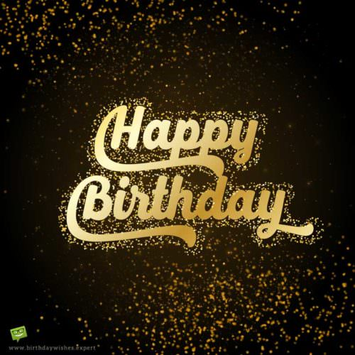 happy birthday message for a friend images ; Happy-Birthday-wish-for-a-friend-on-background-with-golden-sparkles-500x500
