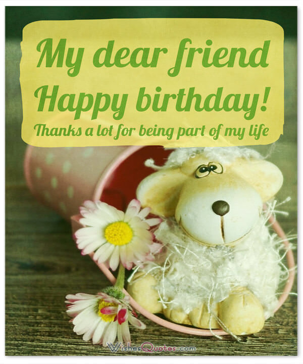 happy birthday message for a friend images ; dear-friend-birthday