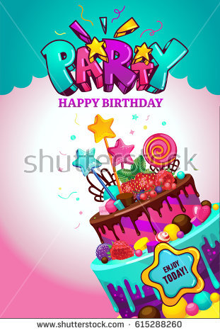 happy birthday poster images ; stock-vector-happy-birthday-poster-festive-vector-illustration-with-a-sweet-cake-and-inscription-party-615288260