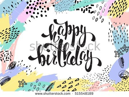 happy birthday poster with photo ; stock-vector-creative-universal-card-with-hand-drawn-textures-use-it-for-banner-poster-card-invitation-515548189