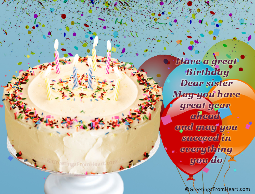 happy birthday sister greeting message ; birthday-greetings-for-sister-1