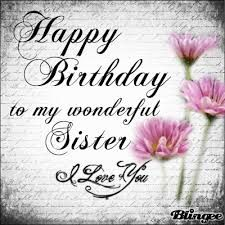 happy birthday sister image quotes ; 17e73962dd3f9300b2b09b5fb49b1d38