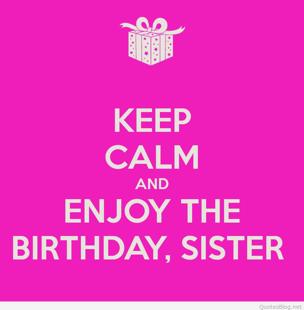 happy birthday sister image quotes ; ce08d2443f7de3328dc85a45a5d14382