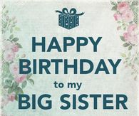 happy birthday sister quotes images ; 272642-Happy-Birthday-To-My-Big-Sister-I-Love-You-
