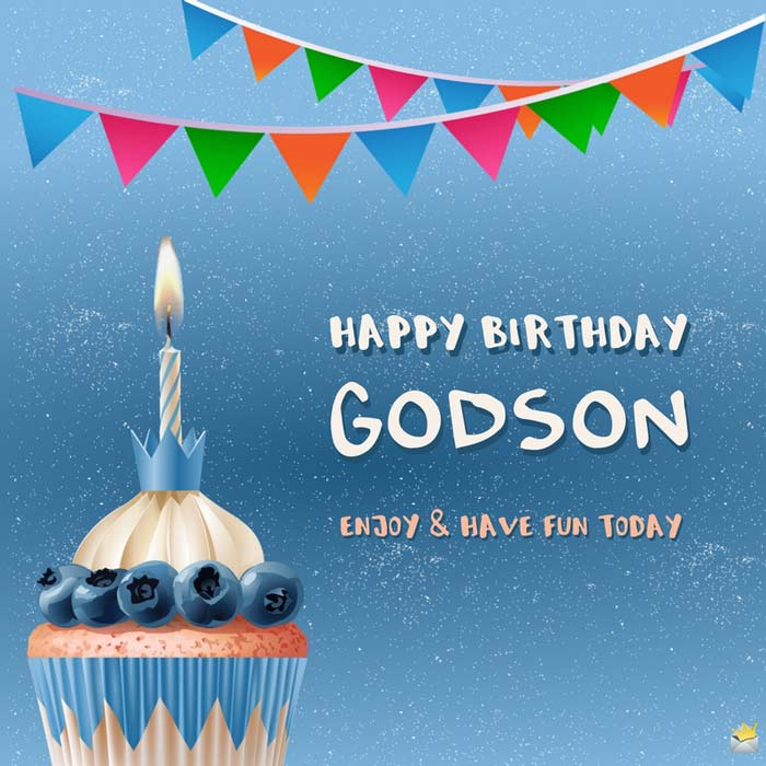 happy birthday wishes and images ; Birthday-message-for-godson