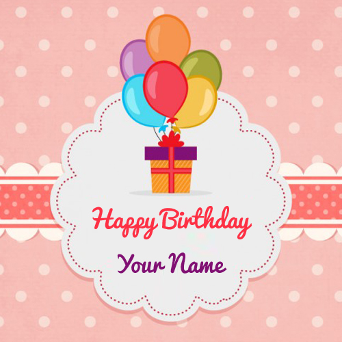 happy birthday wishes card with name ; 930fdbd91a452e807051a2de9839261c