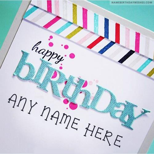 happy birthday wishes card with name ; colorful-happy-birthday-wish-cards-with-name131a
