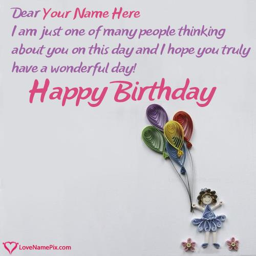 happy birthday wishes card with name edit ; e2267ad0d05786cbd7af1753c75c0427