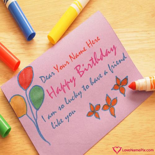 happy birthday wishes card with name edit ; happy-birthday-wishes-for-friend-love-name-pix-d7fc