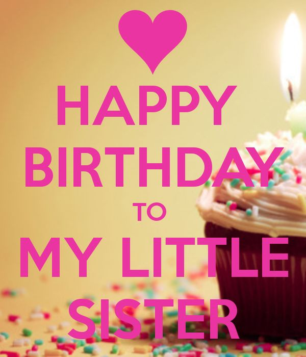 happy birthday wishes for little sister message ; Happy-Birthday-Images-Messages-Pictures-Best-Wishes-3