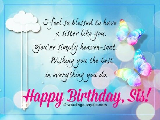 happy birthday wishes message to sister ; 57f1108a926e04ef648cca75132bc7ad